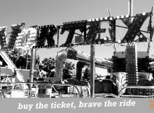 buy the ticket, brave the ride